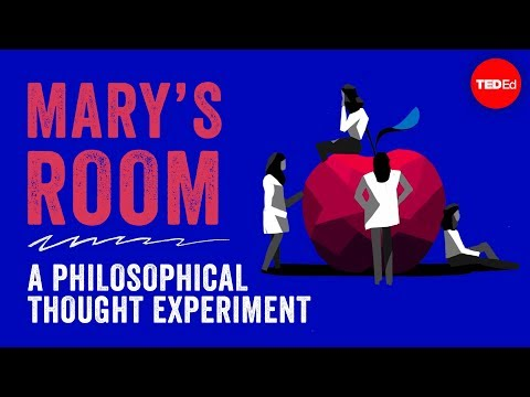Thumbnail: Mary's Room: A philosophical thought experiment - Eleanor Nelsen