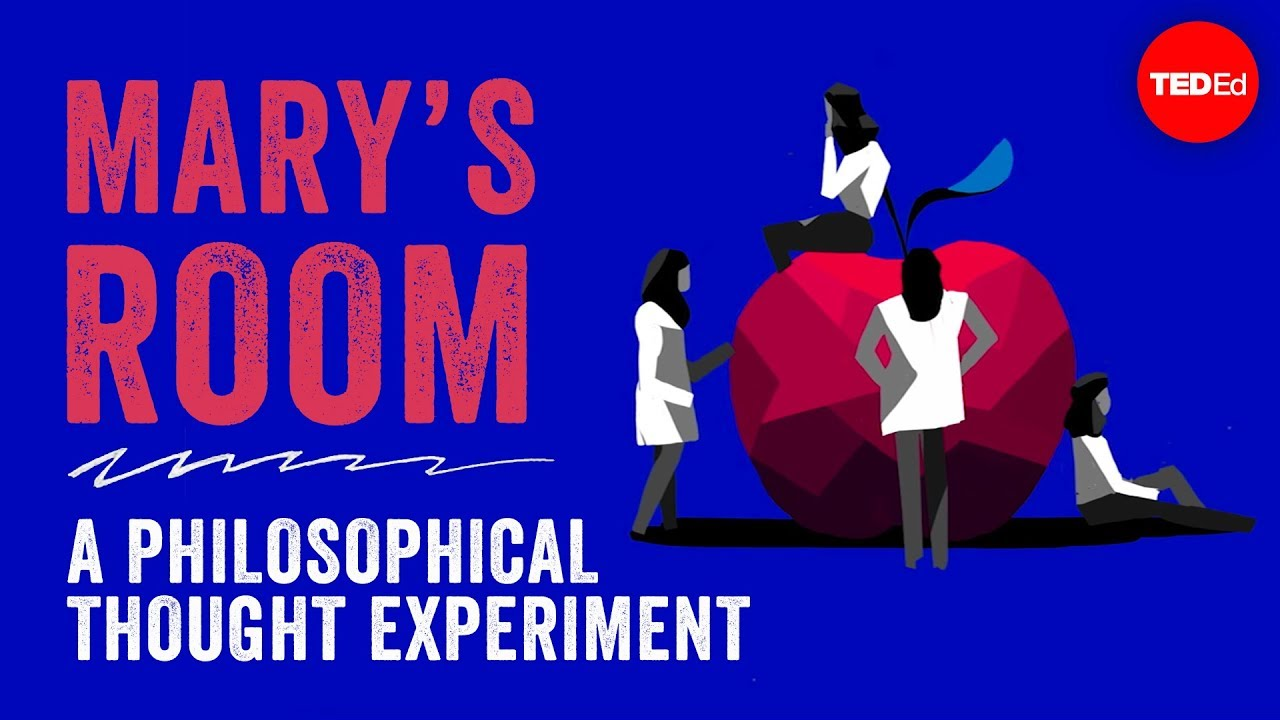 Download Mary's Room: A philosophical thought experiment - Eleanor Nelsen