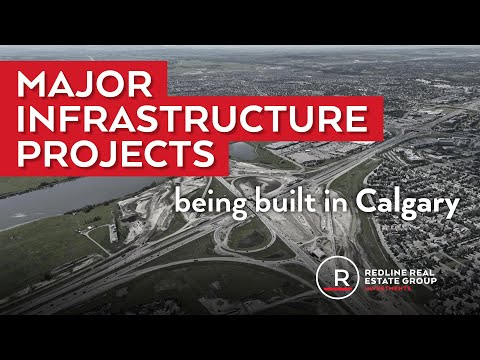 Major Infrastructure Projects being built in Calgary
