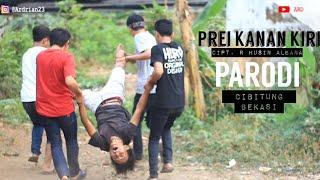 Download PREI KANAN KIRI  PARODI  Mp3