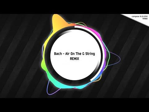 [TPRMX] Bach - Air On The G String REMIX