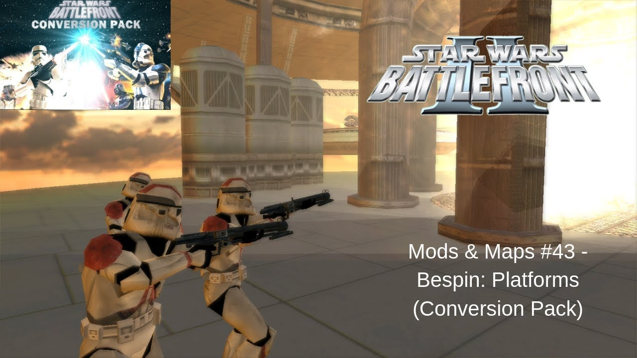 Star Wars: Battlefront II Mods & Maps #43: Bespin: Platforms Conquête (Conversion Pack)