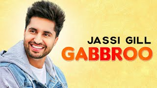 Gabbroo (Lyrical Remix) | Jassi Gill | Preet Hundal | Latest Punjabi Songs 2020 | Speed Records