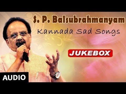 S P Balasubrahmanyam Kannada Sad Songs Jukebox | SPB Sad Songs | S.P.Balasubramanyam Old Hit Songs