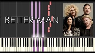 Little Big Town - Better Man - Piano Tutorial - How to play Better Man (Synthesia)