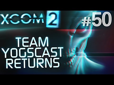 XCOM 2: Team Yogscast Returns #50 - Genetic Cocktail