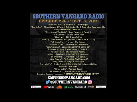 Episode 226 - Southern Vangard Radio