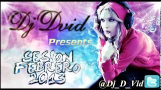 16. Dj D-Vid Presents Session Febrero 13'