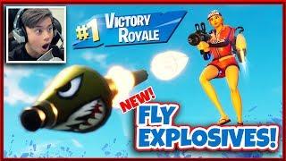 FORTNITE NEW GAME MODE - FLY EXPLOSIVES!!! Victory Royale!  I Am a Pro!