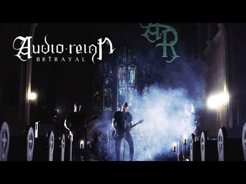 Audio Reign – Betrayal