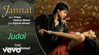 Judai - Official Audio Song | Jannat| Kamran Ahmed| Pritam | Emraan Hashmi