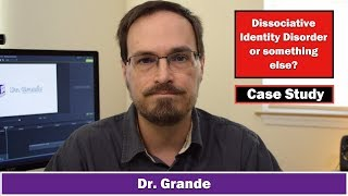 Case Study: Dissociative Identity Disorder | Differentiating from Malingering