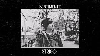Strigoi - Sentimente