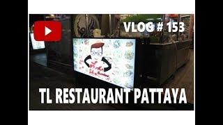 TL Restaurant Second Road Pattaya Thailand