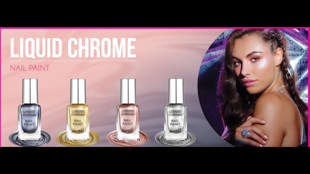 BarryM Liquid Chrome Nail Polish Collection 2017 - YouTube