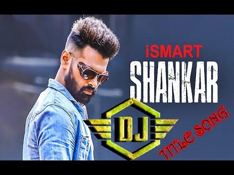 ISMART SHANKAR TITLE SONG DJ REMIX  PRESENTED BY DJ D.P