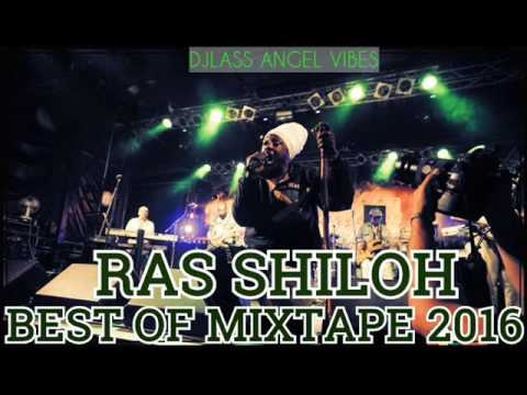 Ras Shiloh Best Of Mixtape By DJLass Angel Vibes (August 2016)