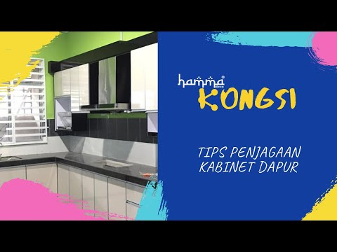 Tips Penjagaan Kabinet Dapur Hamma Deco Youtube