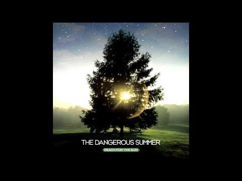 The Dangerous Summer - The Permanent Rain...
