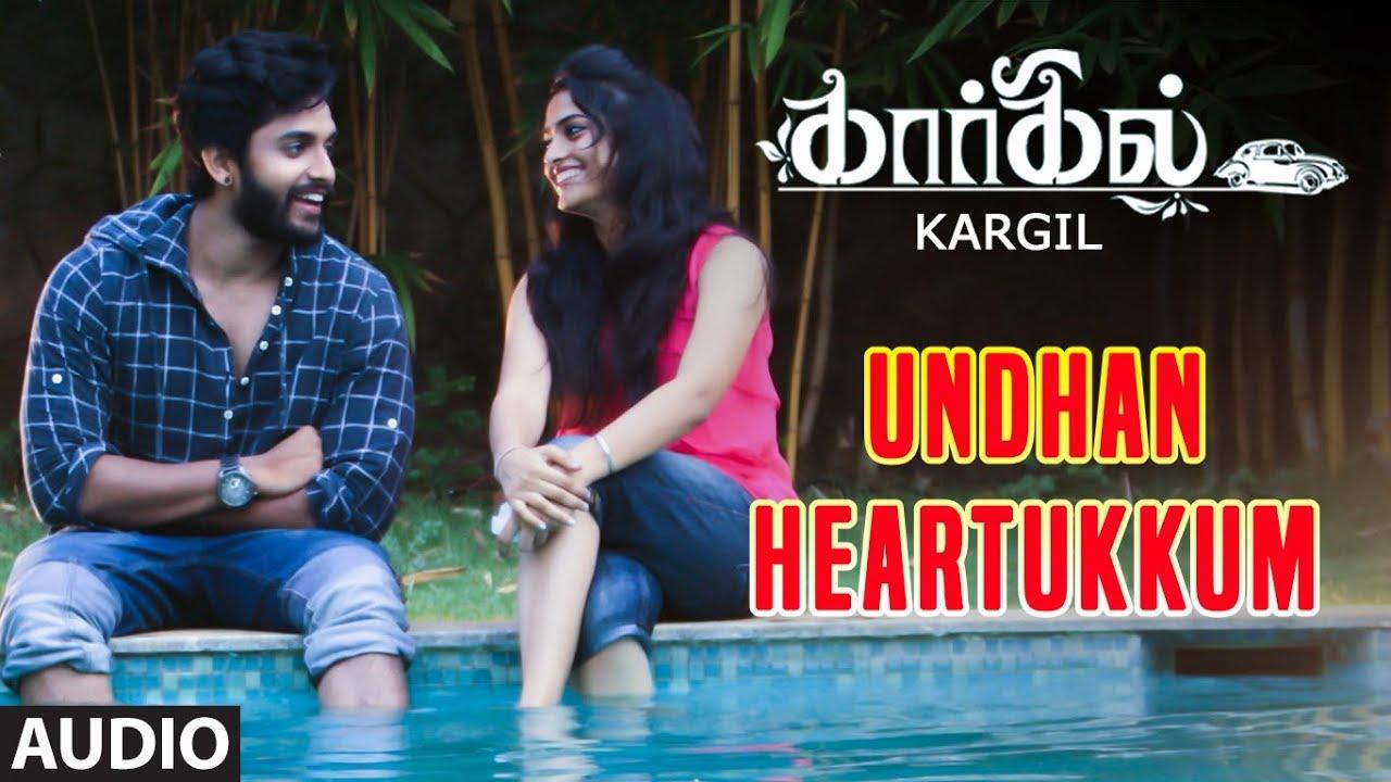Undhan Heartukkum Full Song Audio || Kargil Tamil Songs || Jishnu Menon, Vignesh Pai