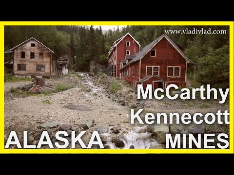Odľahlá Aljaška, Aljašské bane - McCarthy,  Kennecott - document
