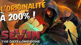 SEVEN THE DAYS LONG GONE : Un gameplay original et solide !