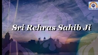 Sri Rehras Sahib Ji - Full Path on Amrit Bani TV