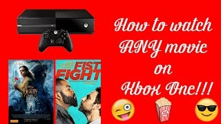 How to watch ANY movie on Xbox One!!! | Beauty and the Beast | 2017