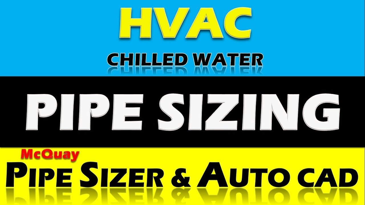 Chilled Water Pipe Designing Design Calculation Pipe Sizer Autocad Youtube