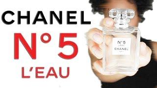 Chanel No 5 L'eau Review - Best Flanker Perfume Since Eau Premiere? (Fragrance Mini-Reviews 2017)