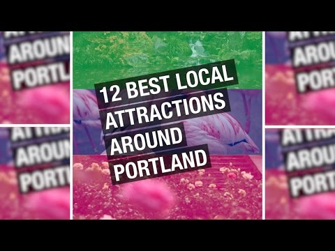 12 best local attractions for heart, history of Portland