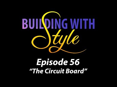 Episode 56 | THE CIRCUIT BOARD | Building with Style | Back to the Future | Build the DeLorean