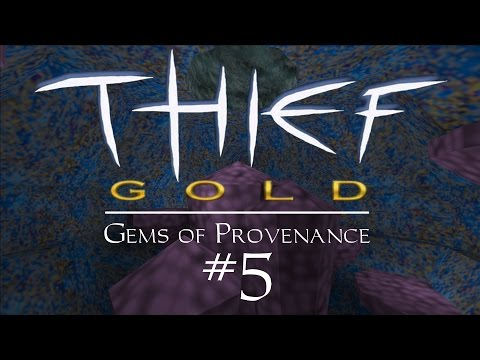 Let's Play Thief Gold: Gems of Provenance - FM / Fan Mission Gameplay - 5 - The Widow's Ire, Part 1