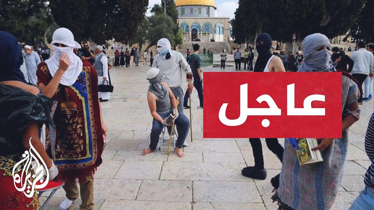 عاجل - الاحتلال الإسرائيل يقتحم الحرم القدسي ويشتبك مع معتصمين فلسطينيين