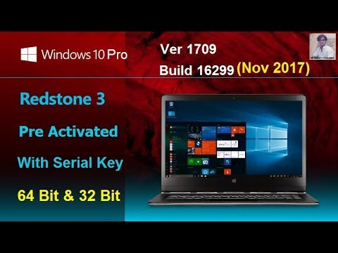 Install windows 10Pro 64bit RS3 v1709 Build 16299 Pre Activated ISO Nov2017