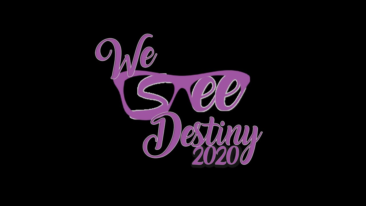 We See Destiny