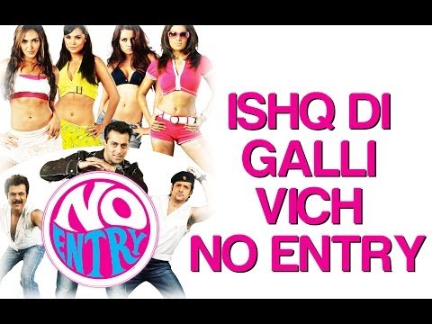 Ishq Di Galli Wich No Entry - Video Song | No Entry | Salman, Bipasha & Anil Kapoor | Sonu Nigam