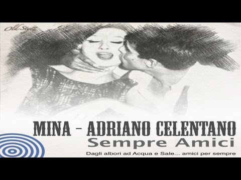Acqua e Sale - Mina Celentano Originale Version Lounge remix 2016 Sempre Amici Fame Love