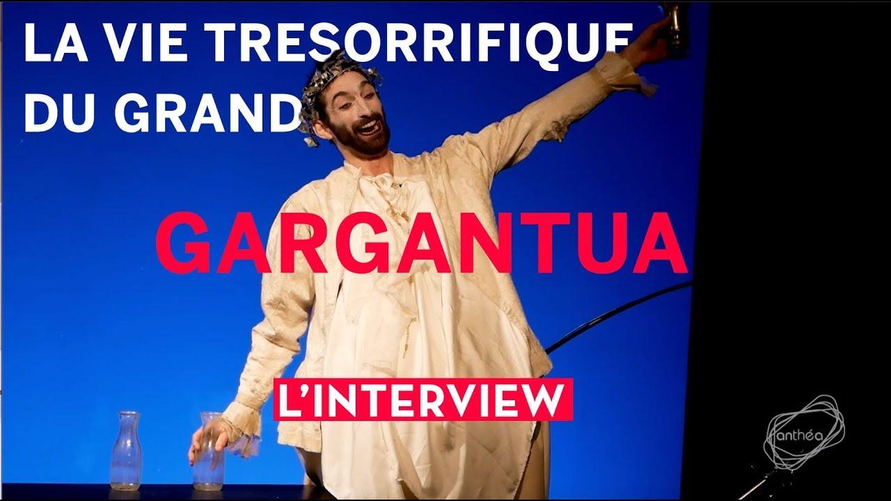 La Vie trésorrifique du grand Gargantua, Interview de Felicien Chauveau