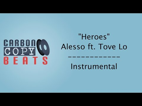 Heroes - Instrumental / Karaoke (In The Style Of Alesso ft. Tove Lo)