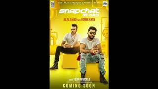 Snapchat Story Full Song   Bilal Saeed feat  Romee Khan   Download or Listen Free