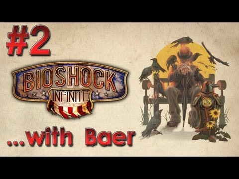 Let's Play Bioshock Infinite (Pt. 2) - FALSE SHEPHERD!