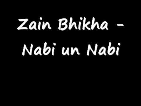 Zain Bhikha - Nabi un Nabi