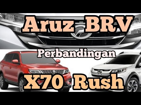 Perbandingan Perodua Aruz vs Toyota Rush vs Honda BR-V vs Proton X70