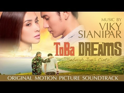 Viky Sianipar Ft. Willy Hutasoit - Dang Marnamuba Ho -  Toba Dreams Soundtrack
