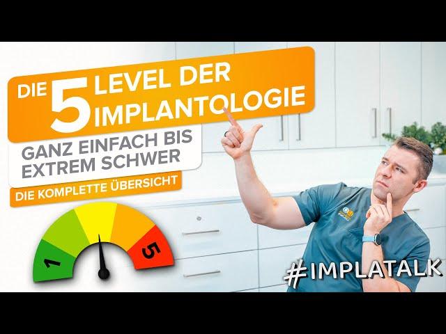 Schwierigkeitsgrade bei Zahnimplantaten - Die 5 Level der Implantat-OPs !