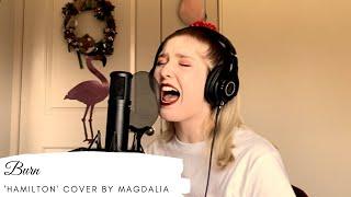 Burn - Hamilton Cover - Magdalia