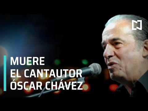 Muere Óscar Chávez l ¿Quién fue Óscar Chávez? - Las Noticias