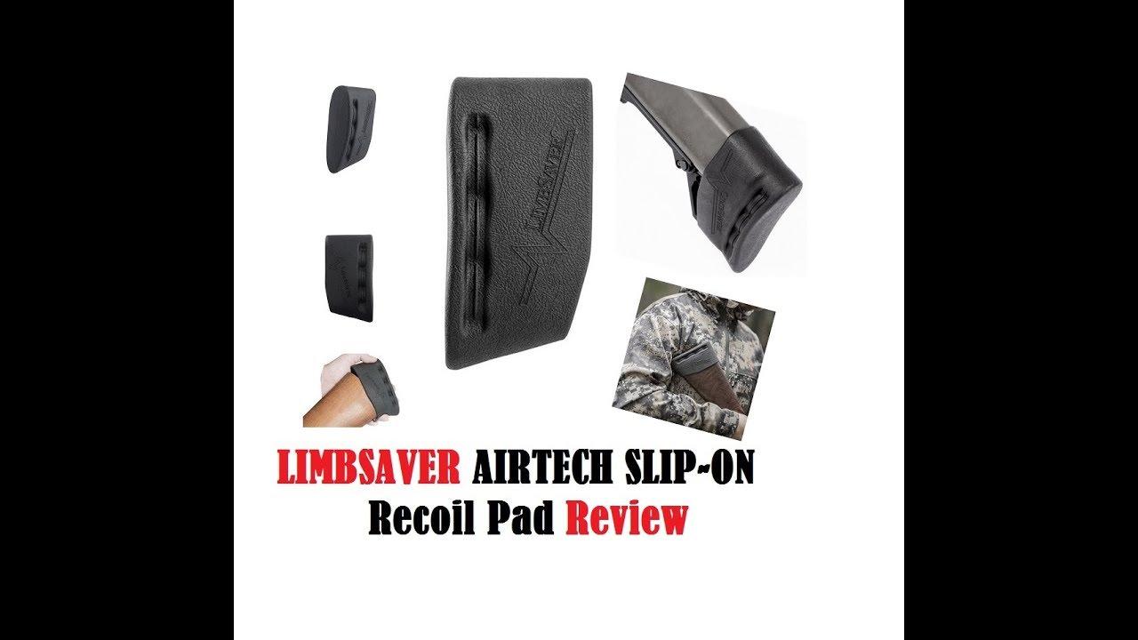 Limbsaver Airtech Slip On Recoil Pad Review Best System Reduce Felt