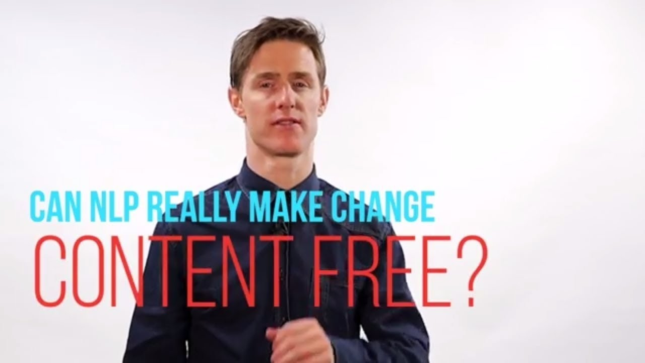NLP For Beginners: Can NLP Really Make Change Content Free ...